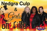 NEDGRA CULP & GIRLS ON FIRE